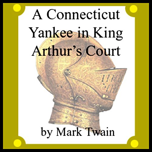 A Connecticut Yankee in King Arthur's Court  By  cover art
