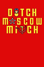 Ditch Moscow Mitch: Kentucky Politics Election 2020 Russia Traitor Lined Journal