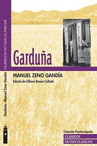 Garduña: Edición anotada y comentada. (Clásicos no tan clásicos) (Spanish Edition)