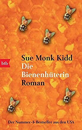 Die Bienenhüterin Roan by Sue Monk Kidd