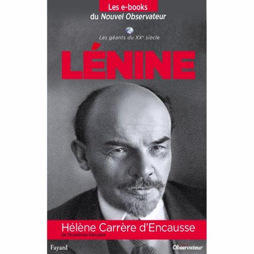 Lenine (Nouvel Observateur, Les géants du XXème siècle t. 7) (French Edition)