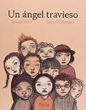 Un ángel travieso (Album Infantil)