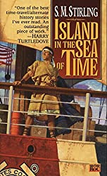 Island in the Sea of Time (Nantucket, #1) by S.M. Stirling
