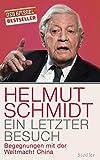 'Ein letzter Besuch: Begegnungen mit der Weltmacht China' von Helmut Schmidt