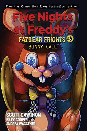 Amazon Com Bunny Call Five Nights At Freddy S Fazbear Frights 5 Ebook Cawthon Scott Kindle Store
