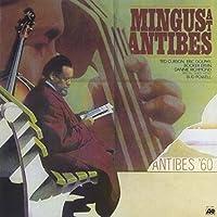 Mingus at Antibes by Charles Mingus (2013-06-26)