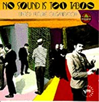 No Sound Is Too Taboo by United Future Organization (1994-07-25)