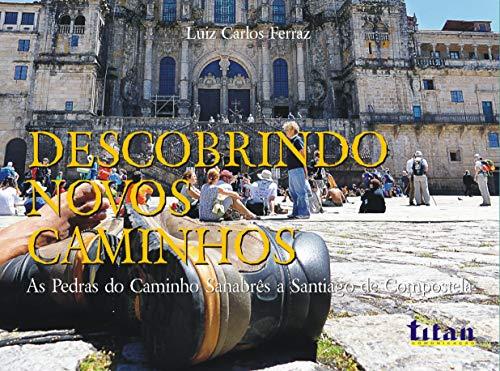 Descobrindo novos Caminhos: As pedras do Caminho Sanabrês a Santiago de Compostela...