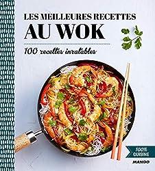 100% cuisine : Les meilleures recettes au wok