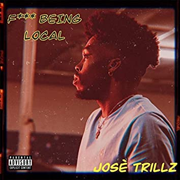 F*** Being Local