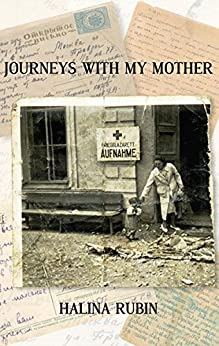 Journeys with My Mother by [Halina Rubin]