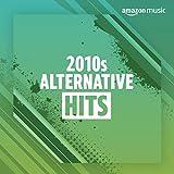 2010s Alternative Hits