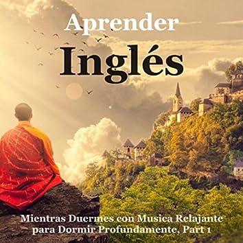 Aprender Inglés Mientras Duermes Con Musica Relajante para Dormir Profundamente, Pt. 1