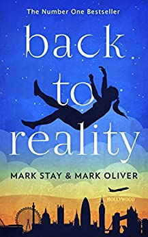 Back to Reality: A Novel by [Mark Stay, Mark Oliver]