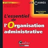 L'essentiel de l'organisation administrative