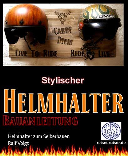 Helmhalter zum Selberbauen: Schritt-für-Schritt Anleitung