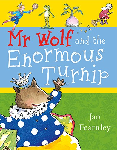 Mr Wolf and the Enormous Turnip