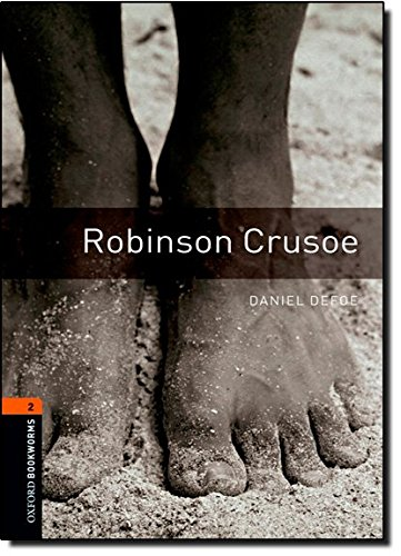 Oxford Bookworms Library 2 Robinson Crusoe 3/Eの詳細を見る