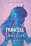 The Rosewood Chronicles #2: Princess in Practice