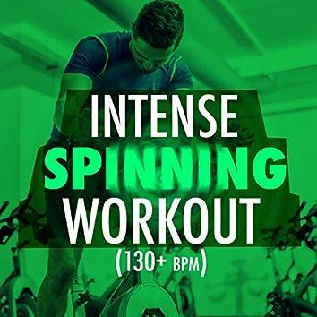 Intense Spinning Workout (130+ BPM)