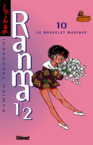 Ranma 1/2 - Tome 10 : Le Bracelet magique