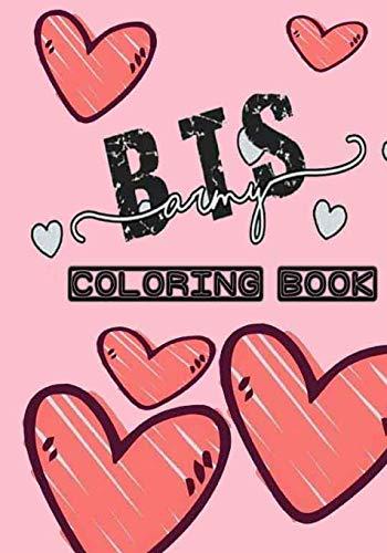 BTS army coloring book: bts army coloring book: BTS Coloring Book: Bangtan Boys...