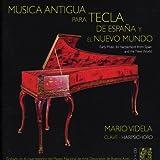 Música Antigua para Tecla de España y el Nuevo Mundo