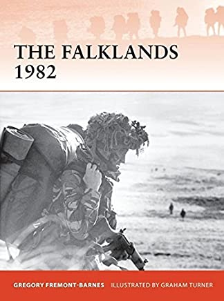 The Falklands 1982: Ground operations in the South Atlantic (Campaign) by Gregory Fremont-Barnes(2012-05-22)
