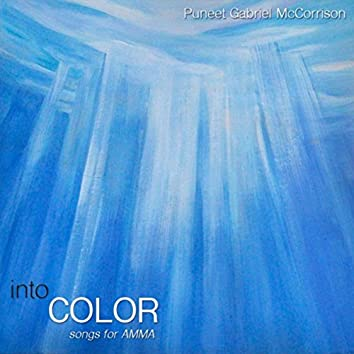 Into Color: Songs for Amma