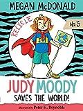 Judy Moody Saves the World: 3