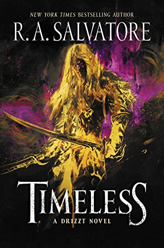 Timeless: A Drizzt Novel (Generations)