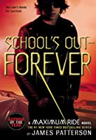 School's Out--Forever (Maximum Ride)
