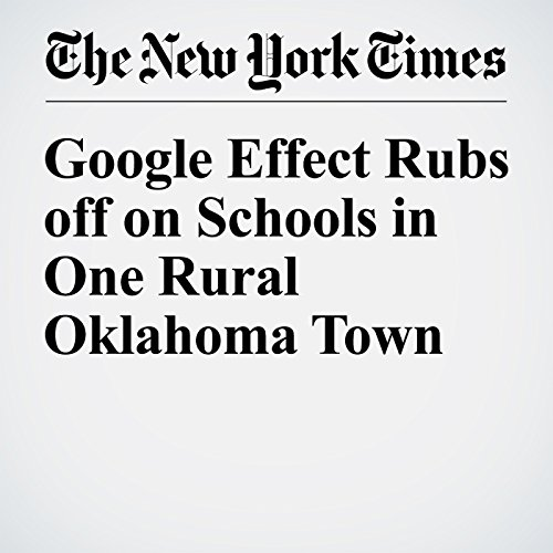 Google Effect Rubs off on Schools in One Rural Oklahoma Town audiobook cover art