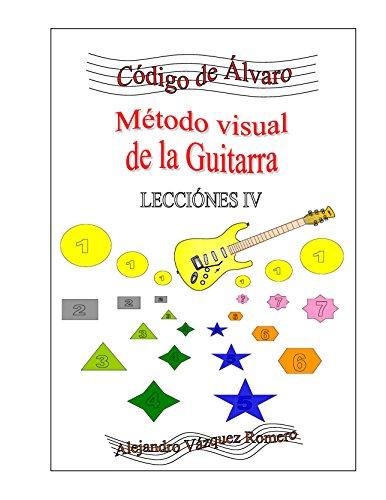 Lección 4 (Código de Álvaro nº 6) (Spanish Edition)