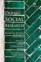 Doing Social Research:: Qualitative Methods of Research in Sociology