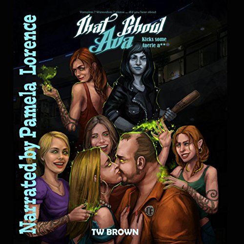That Ghoul Ava Kicks Some Fairy A** audiobook cover art