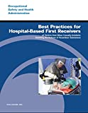 Best Practices for Hospital-Based First Receivers...