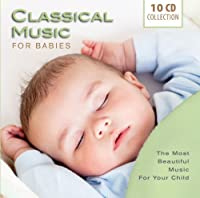 Classical Music for Babies by Elisabeth Schwarzkopf
