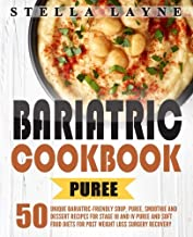 Best bariatric recipes stage 4 Reviews
