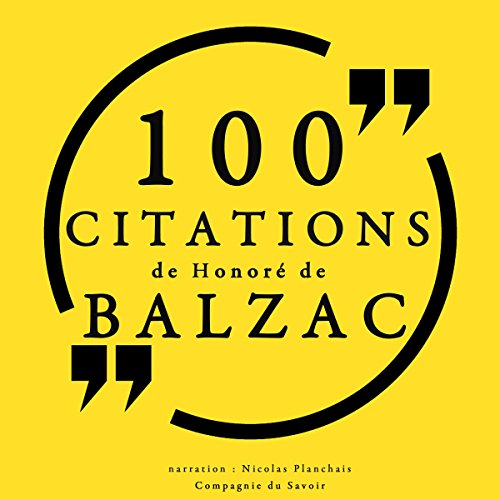 100 citations de Honoré de Balzac audiobook cover art