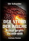 Der Stern der Reiche - Kampf gegen Thunderbird