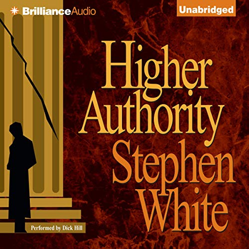 Higher Authority Audiobook By Stephen White cover art