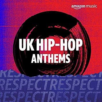 UK Hip-Hop Anthems