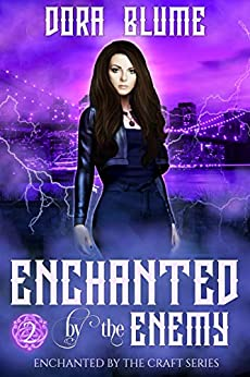 Enchanted by the Enemy (Enchanted by the Craft Book 2) by [Dora Blume]