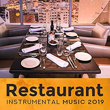 Restaurant Instrumental Music 2019