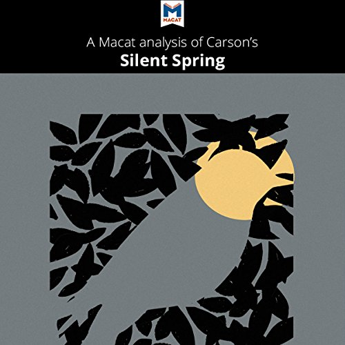 A Macat Analysis of Rachel Carson's Silent Spring audiobook cover art