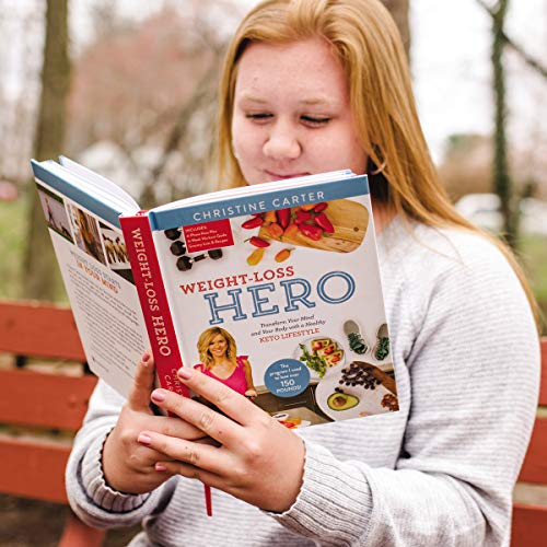 Weight-Loss Hero: Transform Your Mind and Your Body with a Healthy Keto Lifestyle 8