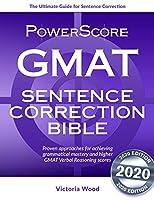 GMAT Sentence Correction Bible: A Comprehensive System for Attacking GMAT Sentence Correction Questions