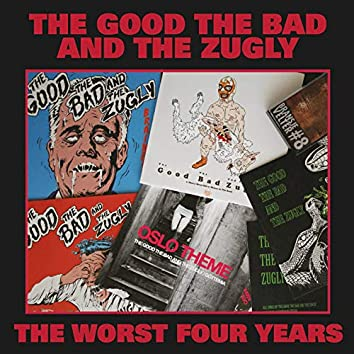 The Worst Four Years