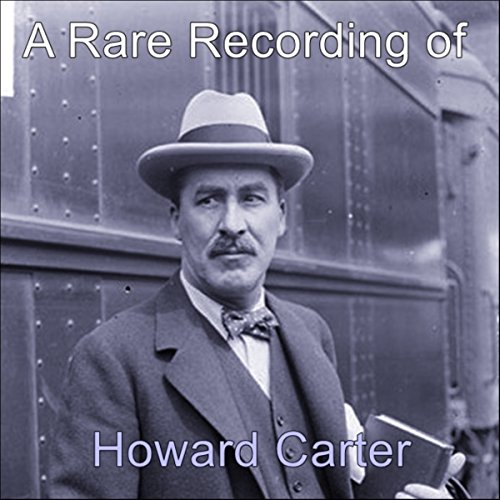 Couverture de A Rare Recording of Howard Carter